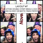 Our Classic style photo booth will print layout #7 with split or single logo in color or B&W