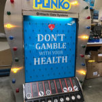Giant Plinko Branded Don't Gamble With Your Health Hitachi Rental from Video Amusement